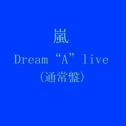"Dream""A""live [ 嵐 ]"