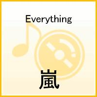 Everything [ 嵐 ]