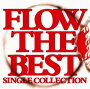 FLOW THE BEST ��Single Collection��