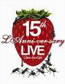 15th L'Anniversary LIVE