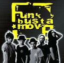 funk busta moveファンクバスタムーブ ファンクバスタムーブ 発売日:2009年03月25日 予約締切日:2009年03月18日 FUNK BUSTA MOVE JAN:4582157930189 XNDMー10006 something anything?records エイベックス・エンタテインメント(株) [Disc1] 『ファンクバスタムーブ』/CD アーティスト:funk busta move 曲目タイトル: 1. F.B.M [3:11] 2. Life Is Beautiful (XXXXXL Remix) [3:46] 3. Get The Microphone [3:13] 4. 巨人と玩具 [4:26] 5. love anthem [3:02] 6. 涙のあと [3:50] 7. special anniversary [4:49] CD JーPOP ラップ・ヒップホップ
