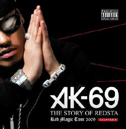 THE STORY OF REDSTA -RED MAGIC TOUR 2009- Chapter 2(CD+DVD) [ <strong>AK-69</strong> ]
