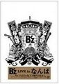 B'z LIVE in なんば