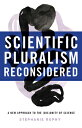 Scientific Pluralism Reconsidered: A New Approach to the (Dis)Unity of Science SCIENTIFIC PLURALISM RECONSIDE [ Stephanie Ruphy ]