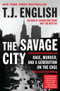 The Savage City: ...