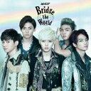 Bridge the World (期間生産限定盤B CD+DVD) [ NU'EST ]