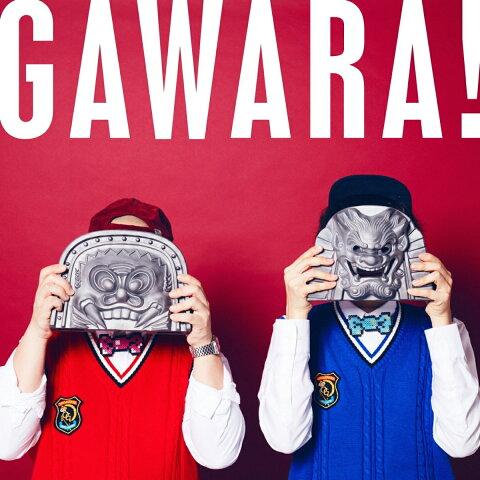 【先着特典】GAWARA! (GAWARA! 直筆サイン入りステッカー付き) [ ONIGAWARA ]