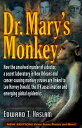 Dr. Mary's Monkey: How the Unsolved Murder of a Doctor, a Secret Laboratory in New Orleans and Cance DR MARYS MONKEY UPDATED/E [ Edward T. Haslam ]