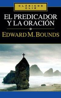 El_Predicador_y_la_Oracion
