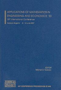 ApplicationsofMathematicsinEngineeringandEconomics'33:33rdInternationalConference