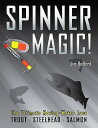 Spinner Magic!: The ...