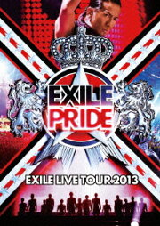 EXILE LIVE TOUR 2013 EXILE PRIDE [DVD3枚組]