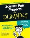 Science Fair Projects for Dummies SCIENCE FAIR PROJECTS FOR DUMM (For Dummies)
