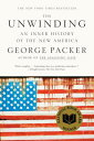 The Unwinding: An Inner History of the New America UNWINDING
