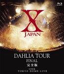 X JAPAN DAHLIA TOUR FINAL ������ ��Blu-ray��