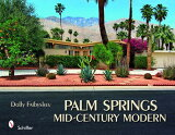【】Palm Springs Mid-Century Modern [ Dolly Faibyshev ]