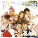 777 〜We can sing a song!〜(初回限定CD+DVD) [ AAA ]