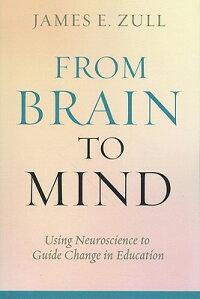 FromBraintoMind:UsingNeurosciencetoGuideChangeinEducation
