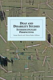 【】Deaf and Disability Studies: Interdisciplinary Perspectives [ Susan Burch ]