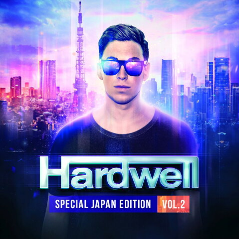 HARDWELL--SPECIAL JAPAN EDITION VOL.2- [ ハードウェル ]