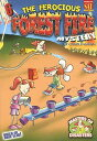 The Ferocious Forest Fire Mystery FEROCIOUS FOREST FIRE MYST (Masters of Disasters (Numbered)) [ Carole Marsh ]