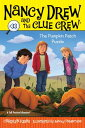 The Pumpkin Patch Puzzle ND & CLUE CREW #33 PUMPKIN PAT (Nancy Drew & the Clue Crew (Quality)) [ Carolyn Keene ]