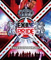 EXILE LIVE TOUR 2013 EXILE PRIDE [Blu-ray2枚組]【Blu-ray】