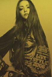 NAMIE AMURO BEST TOUR LIVE STYLE 2006 [ 安室奈美恵 ]