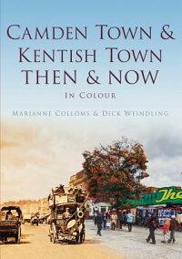 CamdenTown&KentishTownThen&Now[MarianneColloms]