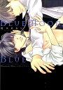 BlueMoon,Blue-between the sheets- (ディアプラスコミックス) [ 橋本あおい ]