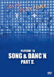 PLAYZONE'13 SONG & DANC'N。 PART III。 [ <strong>中山優馬</strong> ]