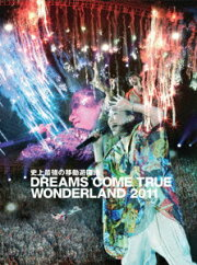 �˾�Ƕ��ΰ�ưͷ���� DREAMS COME TRUE WONDERLAND 2011�ڽ�����������