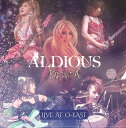Radiant A Live at O-EAST(CD付き) [ Aldious ]
