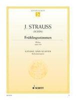 【輸入楽譜】シュトラウス二世, Johann: ワルツ「春の声」 Op.410/コロラトゥーラ・ソプラノ用編曲 (独語)