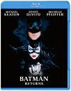 バットマン リターンズ【Blu-ray】 [ マイケル・キートン ]