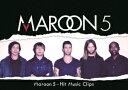 マルーン5 - HIT MUSIC CLIPS [ マルーン5 ]