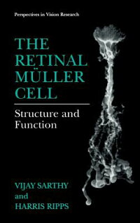 TheRetinalMullerCell:StructureandFunction