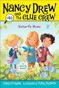 Butterfly Blues, Volume 40 BUTTERFLY BLUES VOLUME 40 (Nancy Drew & the Clue Crew)