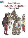 乐天商城 - PLAINS INDIANS COLORING BOOK [ DAVID RICKMAN ]