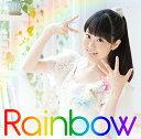 Rainbow (初回限定盤 CD+Blu-ray) [ 東山奈央 ]