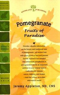 Pomegranate��_Fruits_of_Paradis