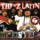 饒舌, 嘻哈 - 【輸入盤】Thizz Latin [ Various ]