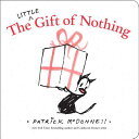 The Little Gift of Nothing [ Patrick McDonnell ]