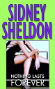 NOTHING LASTS FOREVER(A) [ SIDNEY SHELDON ]