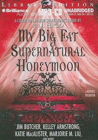 My_Big_Fat_Supernatural_Honeym