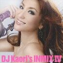 DJ Kaori's INMIX 4