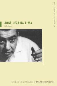 Jose_Lezama_Lima��_Selections