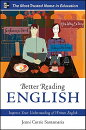 Better Reading English: Improve Your Understanding of Written English