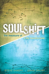 Soulshift:TheMeasureofaLifeTransformed
