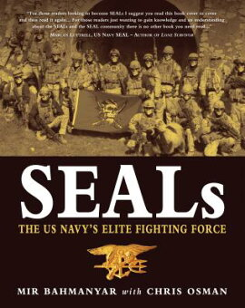 SEALs: The US Navy''s Elite Fighting Force